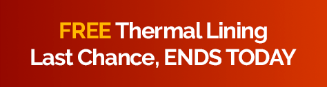 Free Thermal Lining - Ends Today